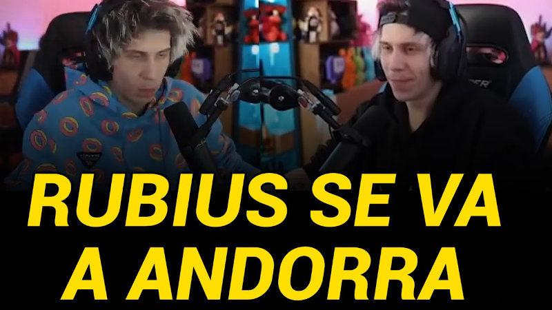 El Rubius se va a Andorra